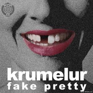 Fake Pretty